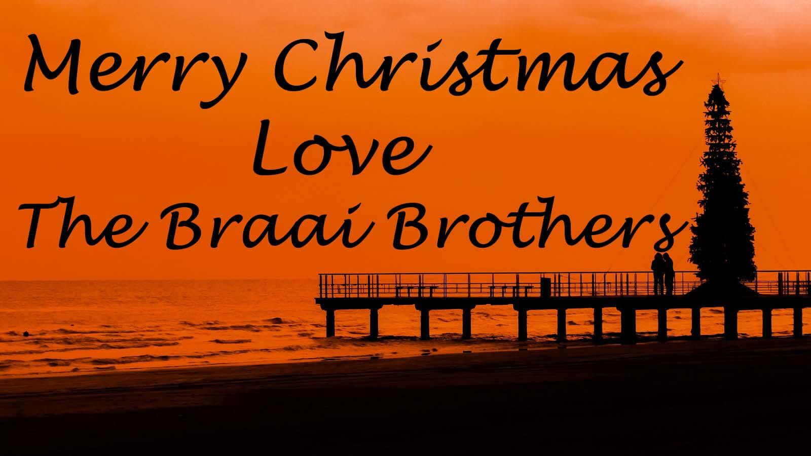Merry Christmas From The Braai Brothers